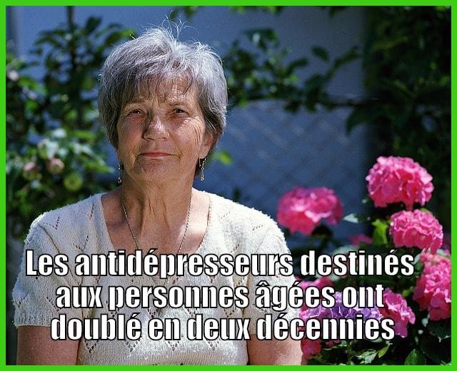 Les antidépresseurs destinés aux personnes âgées ont doublé en deux décennies