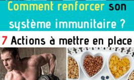 Comment renforcer son système immunitaire